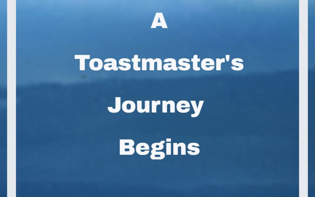 A Toastmaster's Journey Begins